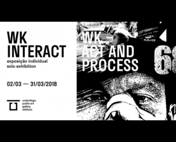 "to Mar 31 | SOLO ART EXHIBIT | WK Interact presents ""Act and Process"" 