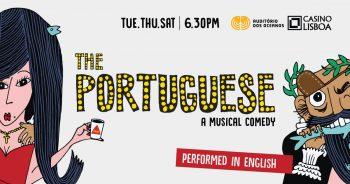to May 29 | THEATER | The Portuguese: A Musical Comedy | Parque das Nações | 17.50 - 40€ @ Casino Lisboa | Lisboa | Lisboa | Portugal