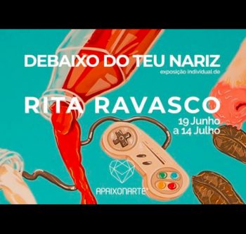 "to Jul 14 | PAINTING EXHIBIT | Rita Ravasco's ""Under Your Nose"" 