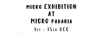 Exhibition | Micro Exhibition by Abacaxi Lab | Graca | FREE @ Micro Padaria | Lisboa | Lisboa | Portugal