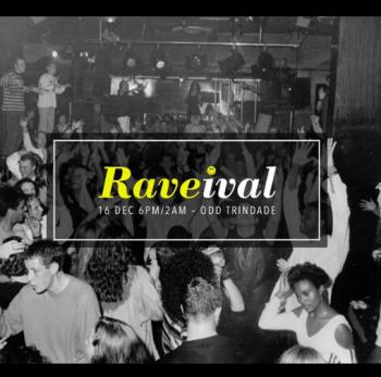 "MUSIC | ""RAVElVAL"" at ODD Trindade | Baixa Chiado | FREE @ ODD Trindade | Lisboa | Lisboa | Portugal"