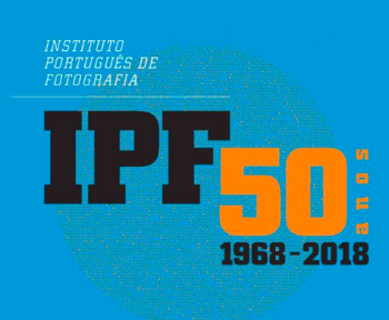 to Jan 31 | PHOTOGRAPHY EXHIBIT | Exposição IPF – 50 anos | Arroios | FREE @ IPF - Instituto Português de Fotografia | Lisboa | Lisboa | Portugal