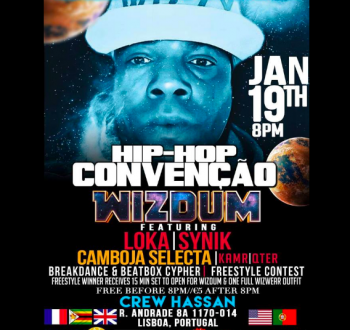 MUSIC | Hip-Hop Convention with Wizdum and Guests | Intendente | FREE - 5€ @ Crew Hassan | Lisboa | Lisboa | Portugal